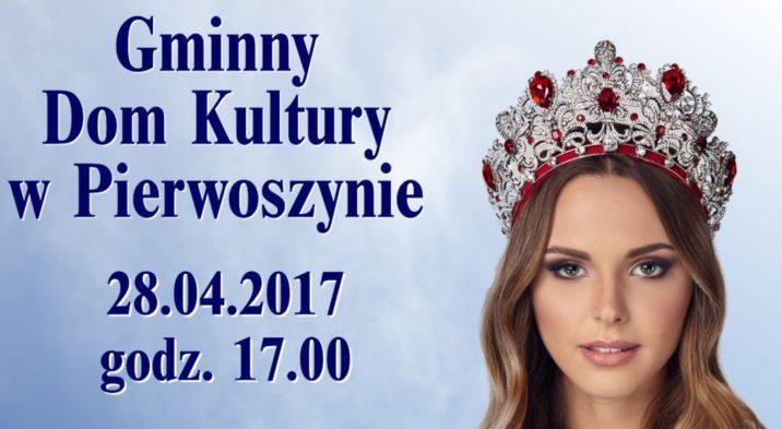 Miss Ziemi Kaszubskiej w Gminnym Domu Kultury w Pierwoszynie