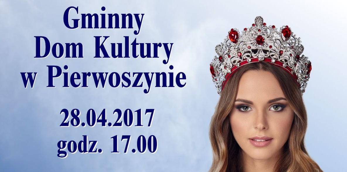 Wybory Miss Ziemi Kaszubskiej w Gminnym Domu Kultury w Pierwoszynie