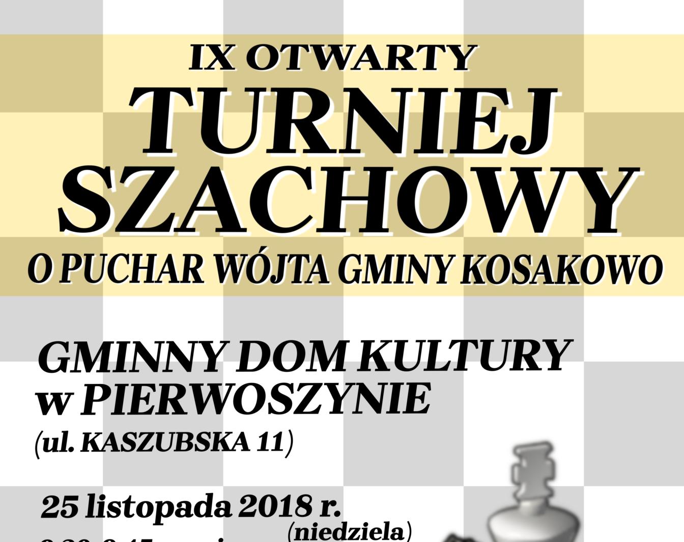 IX Otwarty Turniej Szachowy o Puchar Wójta Gminy Kosakowo