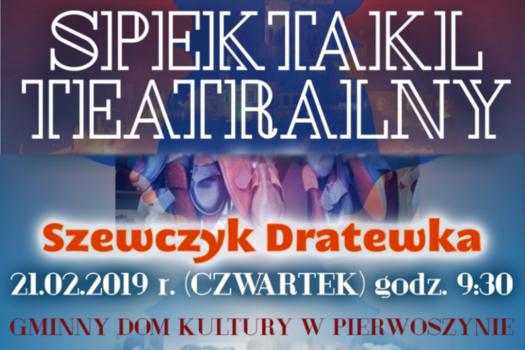"""Teatrzyk """"Szewczyk Dratewka"""" w Gminnym Domu Kultury w Pierwoszynie."""