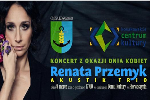 Koncert z okazji Dnia Kobiet – Renata Przemyk Akustik Trio
